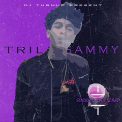 Trill Sammy - Uber Everywhere Freestyle #S4TS