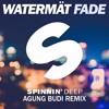 Watermat - Fade ( Agung Budi Remix )