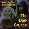 FROM THE VAULT: Friendly Film Perspectives