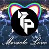 Fronik X Psye - Miracle love