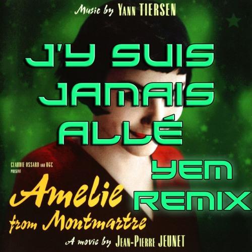 J'y Suis Jamais Allé (YEM Remix) Buy = Free Download