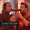 Tu Kuja Man Kuja | Coke Studio Pakistan | HQ 2016