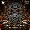 Pitch Bend - Kreshnaye - out now (New Kicks Rec) (Number 7 PsyTrance TOP 100 TRACKS)