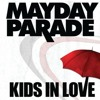 Kids In Love (Mayday Parade Cover)
