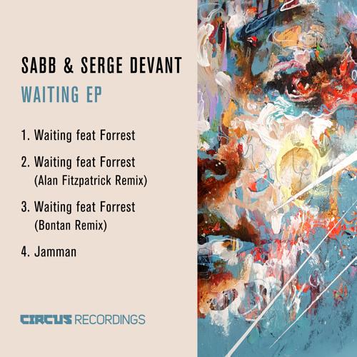 Sabb & Serge Devant - Waiting ft Forrest (Original Mix)