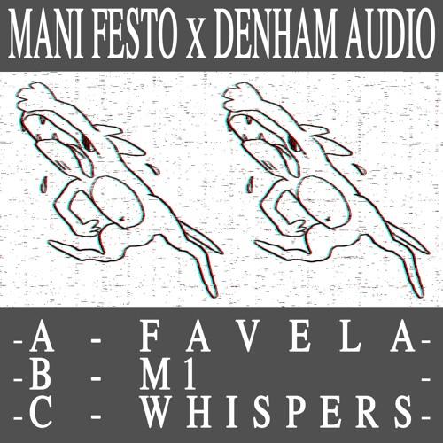 Mani Festo X Denham Audio - Favela EP