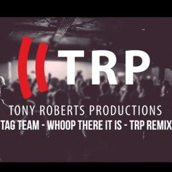 Tag Team - Whoomp! (There It Is) (TRP Remix)