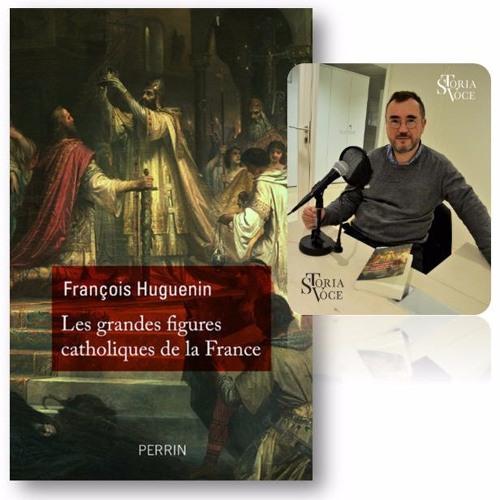 Figures catholiques dans l'Histoire de France