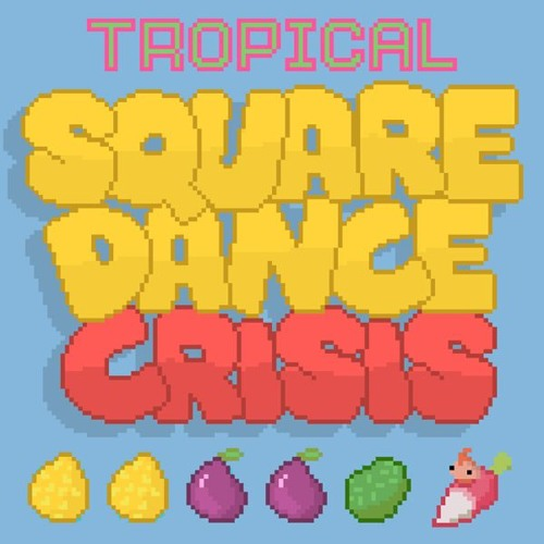 Tropical Square Dance Crisis soundtrack