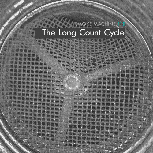 Smoke Machine Podcast 115 The Long Count Cycle
