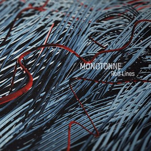 Monotonne - Red Lines