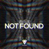Avex - Not Found [OUT NOW]