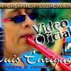 Luis Enrique - Shitana kashpaka willakunguimanka