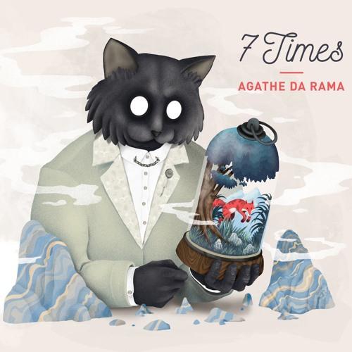 Agathe Da Rama - 7 TIMES