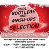CHRISTMAS 2016 Bootlegs-MashUps-Remixes of the most famous Christmas songs-TRACKLIST IN DESCRIPTION