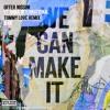 Offer Nissim Feat. Dana International - We Can Make It (Tommy Love Remix)