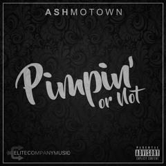 Pimpin' or Not (Prod. TeamDigitalHD)