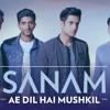 Ae Dil Hai Mushkil || Cover By Sanam Puri