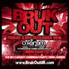 BRUK OUT - Fri 23rd Dec - OFFICIAL MIX (Mixed by DJ Nate)