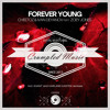 Download Cheetoz & Ivan Deyanov feat. Zoey Jones - Forever Young (Harland Kasten Remix) Mp3