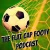 Flat Cap Footy Podcast #4 - Paul Ogden on Huddersfield Town
