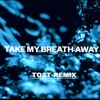 Alesso - Take My Breath Away (Tost Remix)