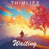 Thimlife ft. BibianeZ - Waiting (For You) FREE DOWNLOAD