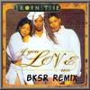 BKSR - If You Love Me