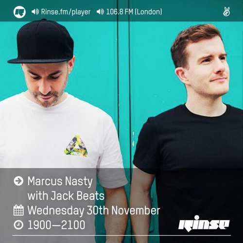 Rinse FM - Marcus Nasty w/ Jack Beats - 30th November 2016