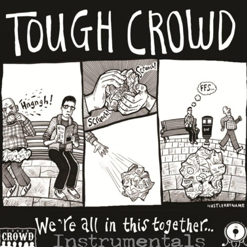 Tough Crowd - See How It Goes Instrumental