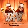 Da Tweekaz ft. Matthew Steeper - Tomorrow mp3
