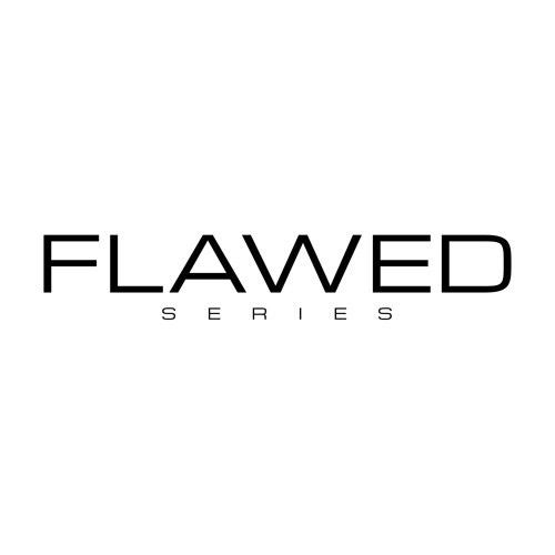 FLAWED AND WHAT