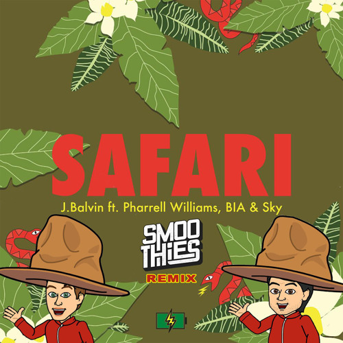 J Balvin feat. Pharrell Williams, BIA & Sky - Safari (Smoothies Remix)