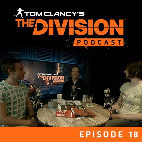 """The Division Podcast: Episode 18 – """"Snödroppe"""""""