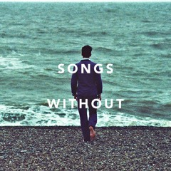 V. Song Without Sleep / Song without Death from SONGS WITHOUT