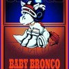 """BRONCO SONG """"SHOW ME THE LIGHTS"""""""