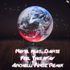 Nevel feat. Dante - Feel This Way (Archelli Findz Remix)