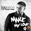 Jay Sean & Sean Paul - Make My Love Go (Slim Tim Remix) [Stonebridge Support] Free DL