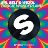 Mr. Belt & Wezol - Boogie Wonderland (Preview)[OUT NOW]