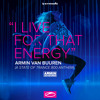 Armin van Buuren - I Live For That Energy (ASOT 800 Anthem) [A State Of Trance 792] **TOTW**