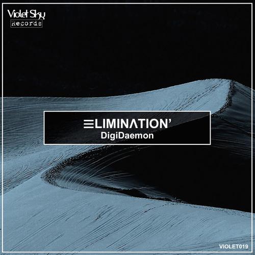 DigiDaemon - ELIMINATION [Violet Sky Records Release]