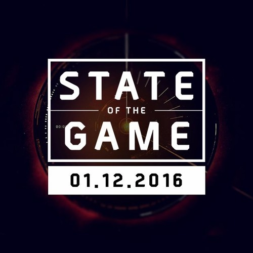 State of the Game: 01/12/2016