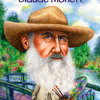 Who Was Claude Monet? by Ann Waldron, read by Arthur Morey