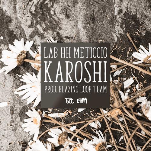 LHHM - Karoshi (Prod. Blazing Loop Team)