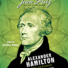Alexander Hamilton: the Outsider by Jean Fritz, read by Arthur Morey