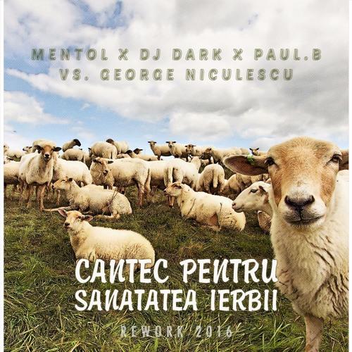 Mentol x DJ DARK x Paul.B – Cantec Pentru Sanatatea Ierbii