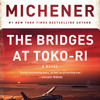 The Bridges at Toko-Ri by James A. Michener, read by Larry McKeever