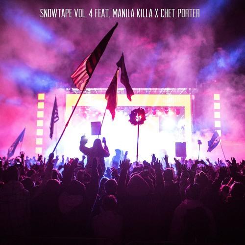 SnowTape Vol. 4 Feat. Manila Killa & Chet Porter || SG16