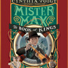 Mister Max: The Book of Kings by Cynthia Voigt, read by Paul Boehmer