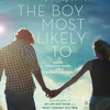 The Boy Most Likely To by Huntley Fitzpatrick, read by MacLeod Andrews, Jorjeana Marie